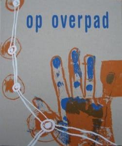 'Op Overpad' (€ 15,-)